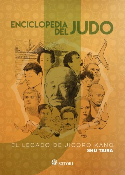 """Enciclopedia de Judo """" El Legado de Jigoro Kano"""""""